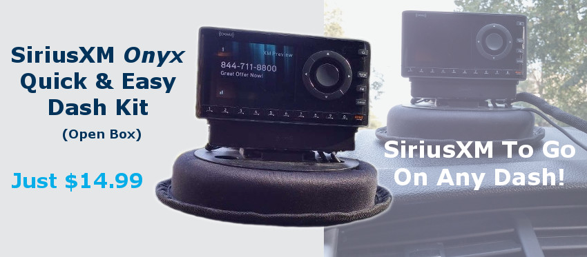 SiriusXM Onyx Quick and Easy Dash Kit Open Box!