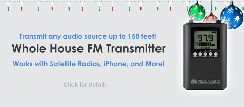 Whole House FM Transmitter - The Best One We Sell!