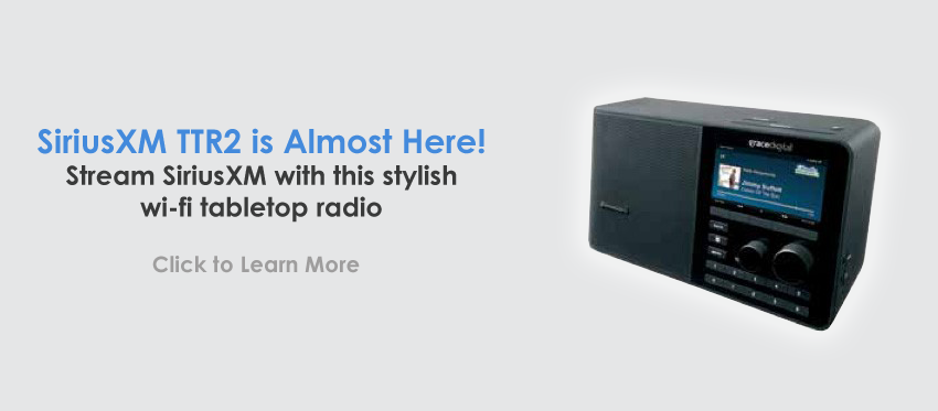 Coming Soon - SiriusXM TTR2 Internet Radio